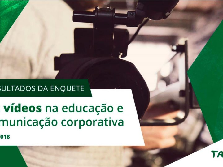 Os vídeos na educação e comunicação corporativa